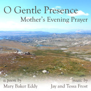 New Song: O Gentle Presence